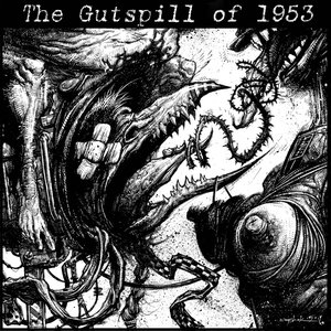 Image for 'The gutspill of 1953'