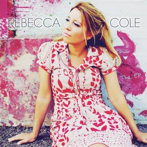 Image for 'Rebecca Cole: The EP'