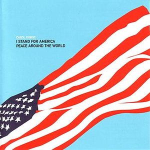 Image for 'I Stand For America/Peace Around The World'