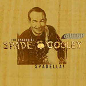 Image for 'Spadella! The Essential Spade Cooley'