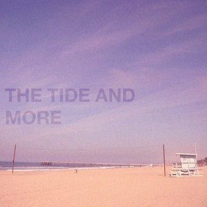 Image for 'The Tide and More'