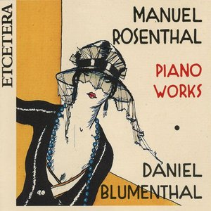 Image for 'Manuel Rosenthal, Piano Work'