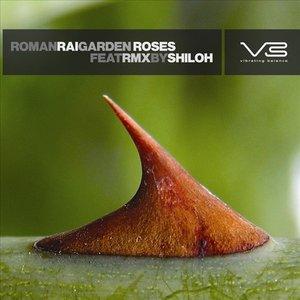Image for 'Roman Rai - Garden Roses (feat. remix by Shiloh)'