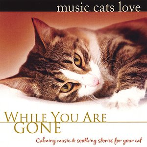 Image for 'Music Cats Love: While You Are Gone'