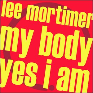 Immagine per 'My Body / Yes I Am'