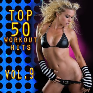Image for 'Top 50 Workout Hits Vol. 9'