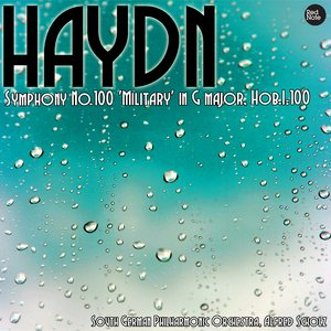 Image for 'Haydn: Symphony No.100 'Military' in G major, Hob.I:100'