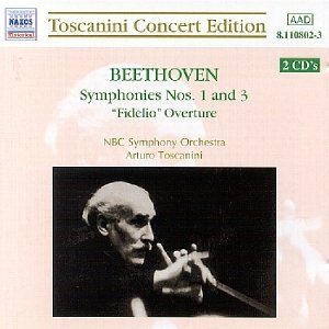 Image for 'BEETHOVEN: Symphonies No. 1 and 3 (Toscanini Concert Edition)'
