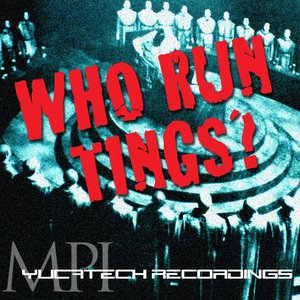 Image for 'Who Run Tings?'