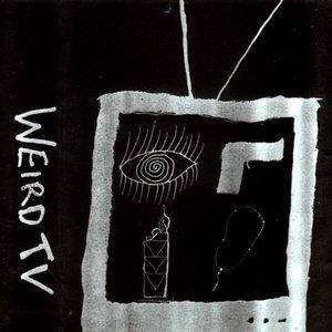 Image for 'Weird TV'