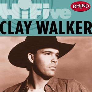 Image for 'Rhino Hi-Five: Clay Walker'