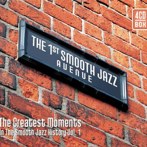 Image for 'The 1st Smooth Jazz Avenue The Greatest Moments in the Smooth Jazz History Vol. 1'