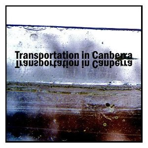 Image for 'Transportation in Canberra'