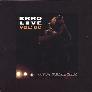 Image for 'Erro Live Vol: DC; DVD/CD Set (USA - Canada Region)'