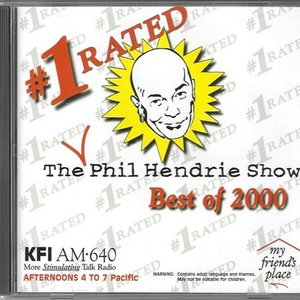 Image for 'The #1 Rated Phil Hendrie Show: Best of 2000'