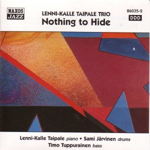 Image for 'LENNI-KALLE TAIPALE TRIO: Nothing to Hide'