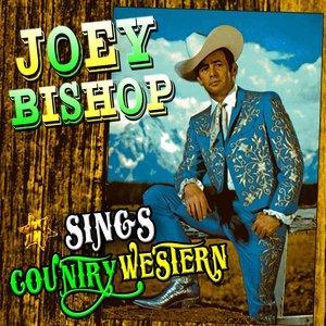 Image for 'Joey Bishop Sings Country Western'