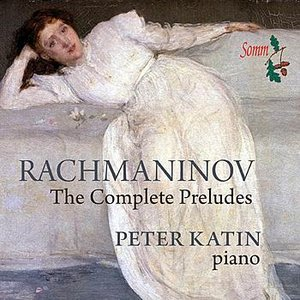 Image for 'Rachmaninov: The Complete Preludes'