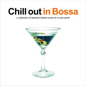 Image for 'Chill Out In Bossa'