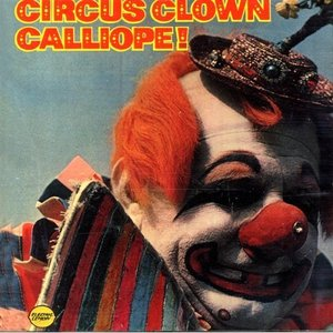 Image for 'Circus Clown Calliope!'