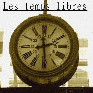 Image for 'Les temps libres'