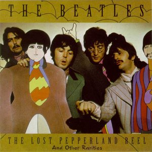 Immagine per 'The Lost Pepperland Reel: And Other Rarities'