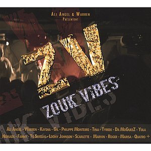 Image for 'Zouk Vibes a World of Zouk'