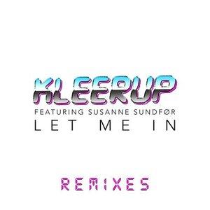 Bild für 'Let Me In - Remixes'