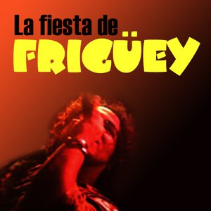 Image for 'Frigüey'
