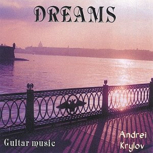Bild för 'Dreams. Soundscapes. Classical guitar music.'