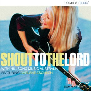 Image for 'Shout To The Lord with Hillsongs from Australia'
