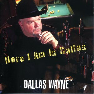 Image for 'Here I Am In Dallas'