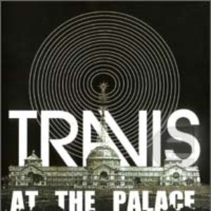 Image for 'Travis at the Palace'