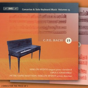 Image for 'Bach, C.P.E.: Keyboard Concertos (Complete), Vol. 15 / Keyboard Music, Vol. 15'