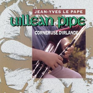Image for 'Uillean Pipe : Cornemuse D'Irlande'