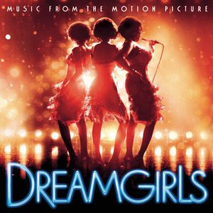 Image for 'Dreamgirls (2006 film cast)'