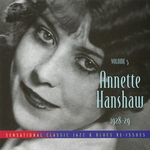 Image for 'Volume 5: Annette Hanshaw 1928-29'