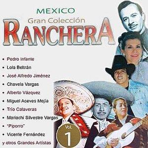 Image for 'Mexico Gran Colección Ranchera - Mariachi Silvestre Vargas'