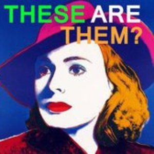 Image for 'These Are Them'