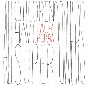 Image pour 'All Children Have Superpowers'