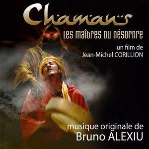 Imagem de 'Chamans, les maîtres du désordre (Bande originale du film de Jean-Michel Corillion)'