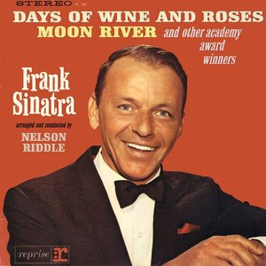 Image for 'Frank Sinatra Sings Days of Wine and Roses, Moon River and Other Academy Award Winners'