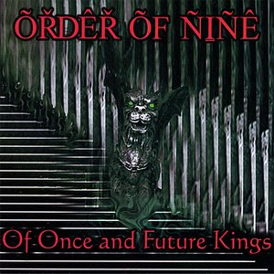 Image for 'Of Once and Future Kings'