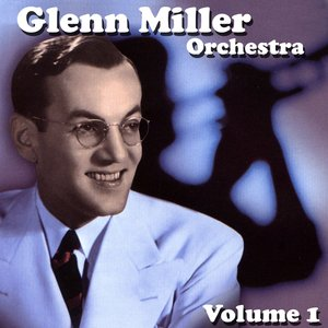 Image for 'Glenn Miller Orchestra Volume 1'