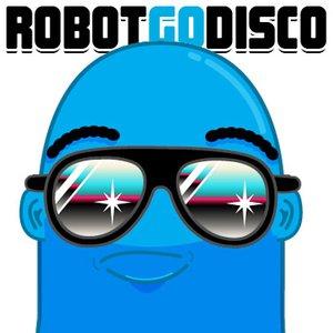Image for 'Robot Go Disco'
