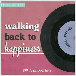 Image for 'Walking Back to Happiness - 100 Feelgood Hits'