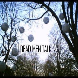 Bild för 'Dead Men Talking'