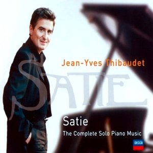 Bild för 'Satie: The Complete Solo Piano Music (disc 1) (feat. piano: Jean-Yves Thibaudet)'