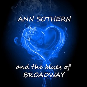 Image for 'And The Blues Of Broadway'