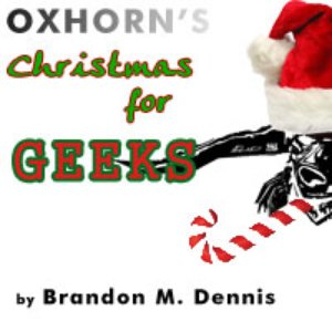 Image for 'Oxhorn's Christmas for Geeks'